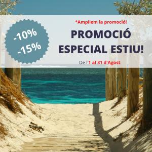 PROMOCIÓ ESPECIAL ESTIU!